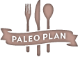 The Paleo Plan – Recipes, Meal Plans and many other resources for eating Paleo!