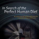 New Paleo movie - In Search of the Perfect Human Diet